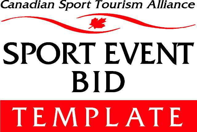 Sport Event Bid Template Canadian Sport Tourism Alliance